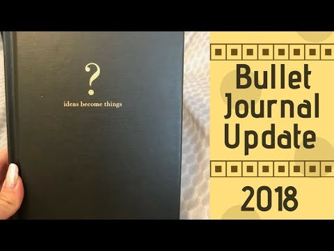 Bullet Journal Update - 6 month check-in (2018)