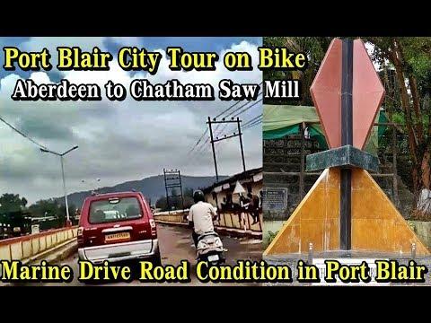 Port Blair City Bike Tour   Port Blair Road Condition to Chatham Saw Mill   Bike Ride in Port Blair