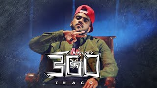 RAHUL DIT-O | THAGO | OFFICIAL MUSIC VIDEO | #Thago | #RahulDito