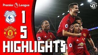 Highlights | Cardiff 1-5 Manchester United | Premier League