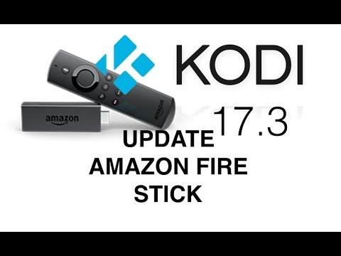 How To: Update Jail Break Fire Stick  Kodi 17.3  Quick and Fast