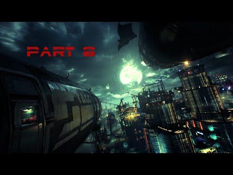 Batman Arkham Knight walkthrough Part 8 (PS4, XBOX, PC)
