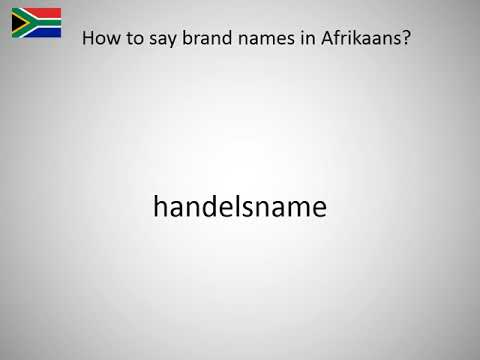 How to say brand names in Afrikaans?