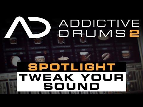 Addictive Drums 2 Spotlight: Tweak Your Sound
