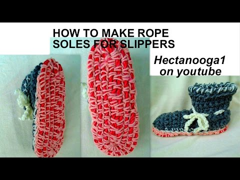 how to make ROPE SOLES for crochet or knitted slippers