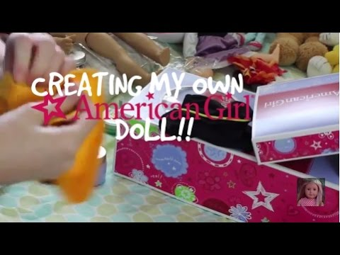 Packaging and Creating MY OWN AMERICAN GIRL DOLL!! (GOTY 2016??)