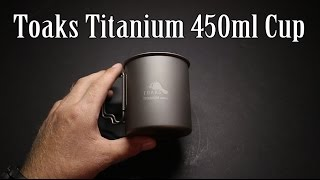 Toaks Titanium 450ml Cup Review
