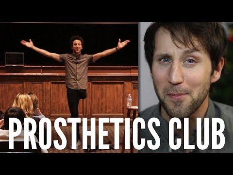 Wait, what is a Prosthetics Club?