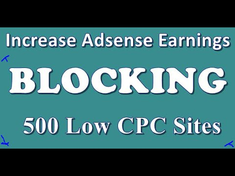 How to block low CPC ads and increase Adsense CPC rate  | increase Adsense CPC