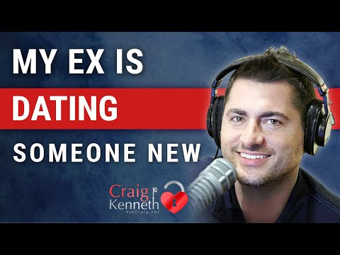 My Ex Is Dating Someone New: How That Can Help You