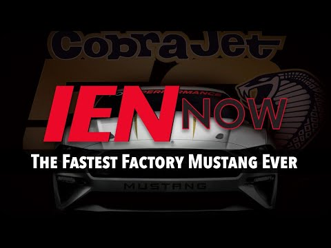 IEN NOW: The Fastest Factory Mustang Ever