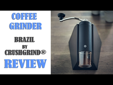 Brazil Coffee Grinder by CrushGrind® - Review, How to Use, Adjust the Grind Setting and Clean