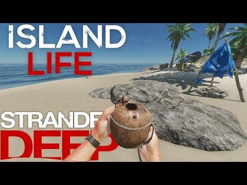 ISLAND LIFE : STRANDED DEEP #2 : Survival