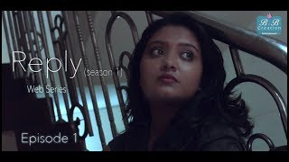 Reply | Season 1| Episode 1| Ishani | Rai | Kakali | Goutam