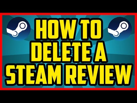 How To Delete A Steam Review 2017 (QUICK & EASY) - How To Delete A Review On Steam tutorial