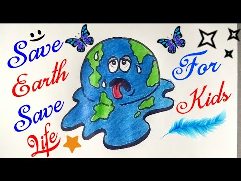 How To Draw SAVE EARTH AND STOP GLOBAL WARMING Drawing for kids | Save Earth, Save Trees, Save life