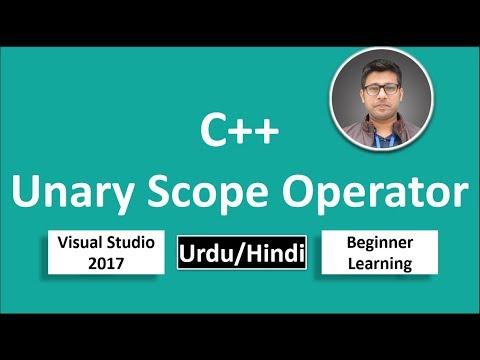 26. C++ in Urdu/Hindi Unary Scope Operator Beginners Tutorial vs 2017