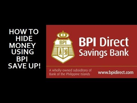 HOW TO HIDE MONEY USING BPI SAVE-UP
