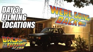 We're Going Back - Day 3: BTTF Locations - 10/23/2015