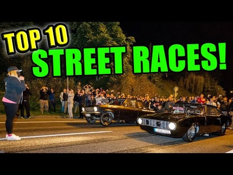 TOP 10 Street Races Ever!