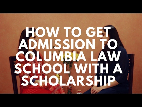 How to get admission to Columbia Law School with a Scholarship #ChetChat