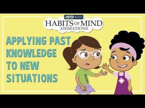 Habits of Mind Animations: Applying Past Knowledge to New Situations