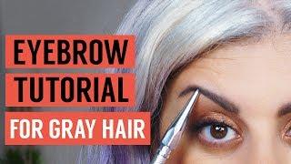 Eyebrow Tutorial for Gray Hair | Maryam Remias