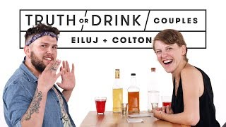 Couples Play Truth or Drink (Eiluj & Colton) | Truth or Drink | Cut