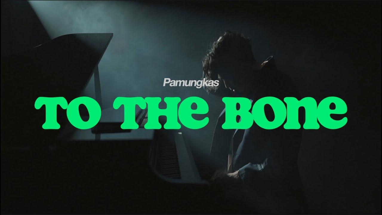 Download Pamungkas - To the Bone MP3 Gratis