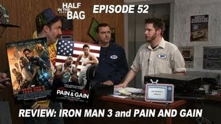 Download Half in the Bag Episode 52: Iron Man 3 and Pain & Gain Video