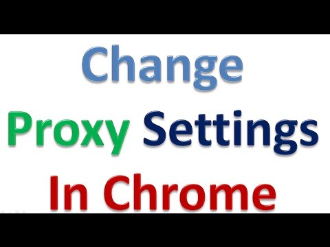 how to change proxy settings in google chorme