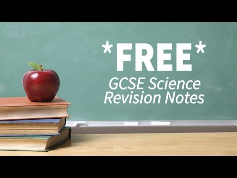 GCSE Science Revision Notes | (Chemistry, Physics, Biology)