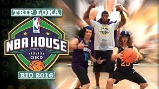 Trip Loka NBA House Rio 2016