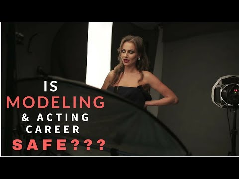 Is Modelling & Acting Career Safe? | Modeling Tips | Acting Tips