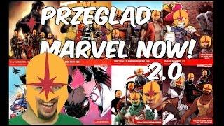 Przegląd tytułów Marvel NOW! 2.0 - LEPIEJ BYĆ NIE MOŻE!
