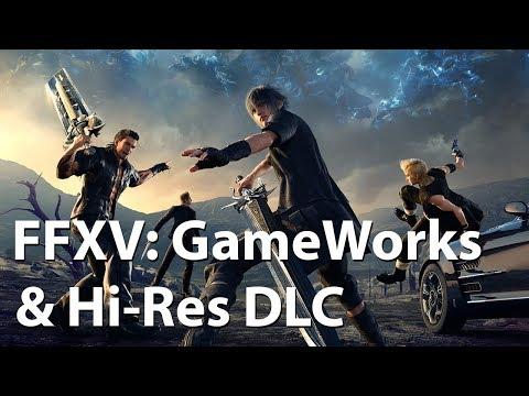[4K] Final Fantasy XV – NVIDIA GameWorks & Hi-Res Texture Pack Graphics Comparison & Frame Rate Test