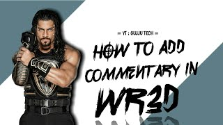 Download Wr3d WWE 2k19 Mod || Wr3d new moves mod || Wr3d mod