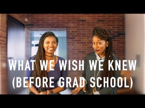 WHAT WE WISH WE KNEW BEFORE GRAD SCHOOL | PHD ADVICE | SCHOLAR NOIRE