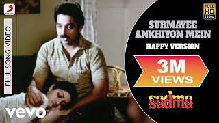 Surmayee Ankhiyon Mein (Happy Version) - Sadma | Kamal Haasan| K. J. Yesudas
