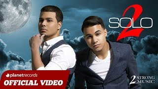 SOLO 2 - Llévame Hasta La Luna (Official Video HD) - BACHATA 2016