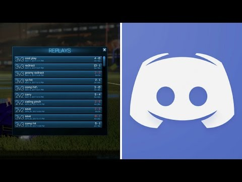 HOW TO SEND ROCKET LEAGUE REPLAYS THROUGH DISCORD