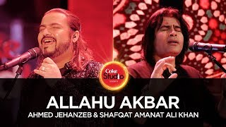 Ahmed Jehanzeb & Shafqat Amanat, Allahu Akbar, Coke Studio Season 10, Episode 1