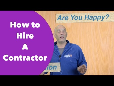 How to Hire A Contractor