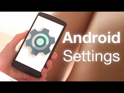 5 Android Settings to Change Right Now (2018)