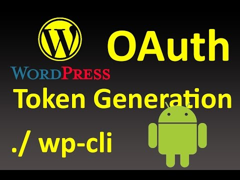 Wordpress OAuth Token Generation without CLI Commands Real Example