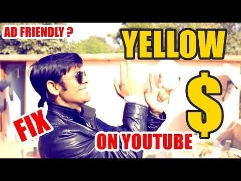 Yellow Dollar Sign ? | No Money ? Why ? | What is Advertiser Friendly Content