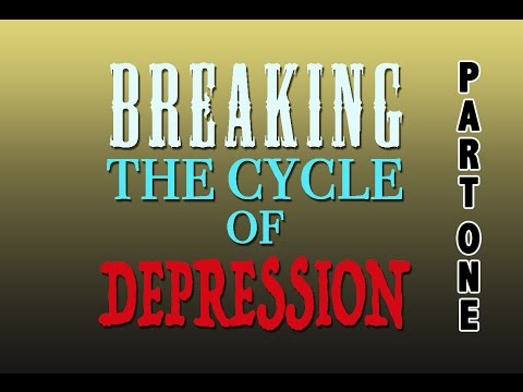 Ep 37: Breaking the Cycle of Depression part 1