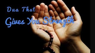 Zikr That Gives Strength