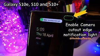 Enable LED Notification Light on Galaxy S10, S10+ Camera Cutout
