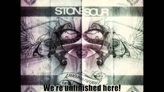 Stone Sour-Unfinished Lyric Video